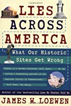 Lies Across America: What Our Historic Sites…