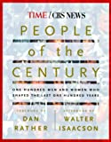 Time-life, The editors of: People of the Century: One Hundred Men And Women Who Shaped The Last One Hundred Years