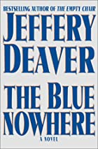 The Blue Nowhere by Jeffery Deaver