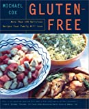 Cox, Michael: Gluten-Free: More Than 100 Delicious Recipes Your Family Will Love