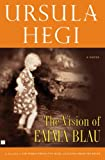 Hegi, Ursula: The Vision of Emma Blau