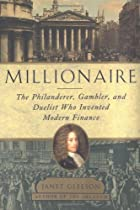 Millionaire : The Philanderer, Gambler, and&hellip;