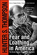 Fear And Loathing in America: The Brutal…
