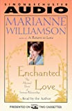 Marianne Williamson: Enchanted Love