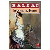 Honore De Balzac: La Cousine Bette (French Edition)