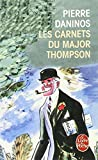 Daninos, Pierre: Les Carnets Du Major Thompson