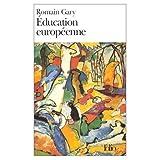 Gary, Romain: L'Education Europeene