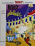 Rene Goscinny: Asterix Gladiador (Asterix the Gladiator, in Spanish)