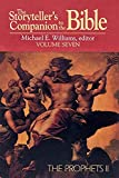 Williams, Michael E.: The Storyteller&#39;s Companion to the Bible: The Prophets II