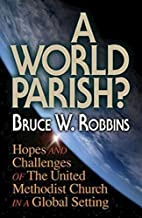 A World Parish?: Hopes and Challenges of the…
