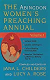 Rose, Lucy A.: The Abingdon Women&#39;s Preaching Annual: Series 1, Year B