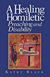 Black, Kathy: A Healing Homiletic: Preaching and Disability