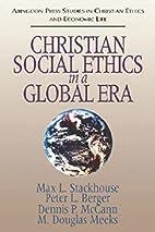 Christian Social Ethics in a Global Era…