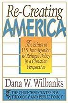 Re-Creating America: The Ethics Of U.S.…