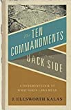 Kalas, J. Ellsworth: The Ten Commandments from the Back Side