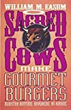 Easum, William M.: Sacred Cows Make Gourmet Burgers: Ministry Anytime, Anywhere by Anyone