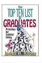 The Top Ten List for Graduates: Priorities…