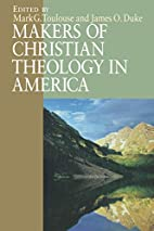 Makers of Christian Theology in America by…