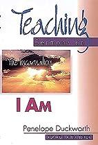I Am (Teaching Sermons) by Penelope…