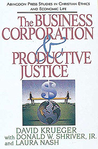 the-business-corporation-productive-justice-abingdon-press-studies-in-christian-ethics-and-economic-life-series