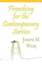 Preaching for the Contemporary Service by…