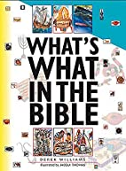 What's What in the Bible by Derek Williams