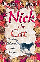 Nick the Cat: Christian Reflections on the…