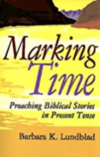 Marking Time: Preaching Biblical Stories in…