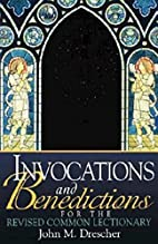 Invocations and Benedictions for the Revised…