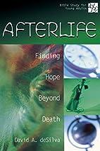 Afterlife: Finding Hope Beyond Death (20/30…
