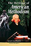 Kinghorn, Kenneth Cain: The Heritage of American Methodism
