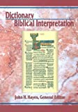 Hayes, John Haralson: Dictionary of Biblical Interpretation