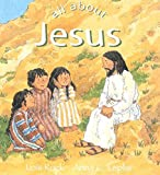 Rock, Lois: All about Jesus