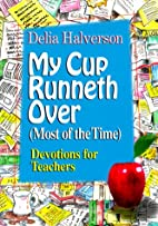 My Cup Runneth over (Most of the Time):…