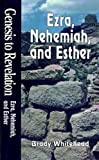 Whitehead, Brady: Ezra, Nehemiah and Esther