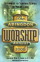 The Abingdon Worship Annual 2006:…