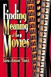 Vaux, Sara Anson: Finding Meaning at the Movies