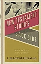 New Testament Stories from the Back Side:…