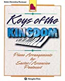 Webb, Charles: Keys of the Kingdom : Piano Arrangements for Easter - Ascension - Pentecost