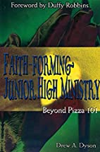 Faith-Forming Junior High Ministry: Beyond…