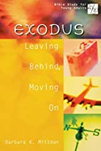 Exodus: Leaving Behind, Moving On by Barbara…