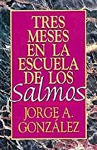 Three Months With the Psalms by Jorge…