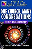 J. T. Ahlen: One Church, Many Congregations: The Key Church Strategy (Ministry for the Third Millennium Series)