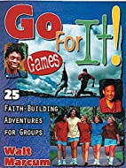 Go for It: 25 Faith-Building Adventures for…