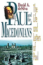 Paul and the Macedonians by David Arthur…