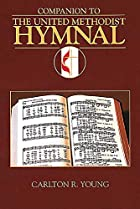 Companion to the United Methodist Hymnal by…