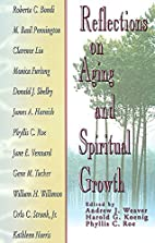 Reflections on Aging and Spiritual Growth by…