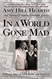 Salsitz, Norman: In a World Gone Mad: A Heroic Story of Love, Faith, and Survival