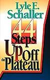 Schaller, Lyle E.: 44 Steps Up Off the Plateau
