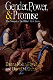 Gunn, David M.: Gender, Power, and Promise: The Subject of the Bible's First Story